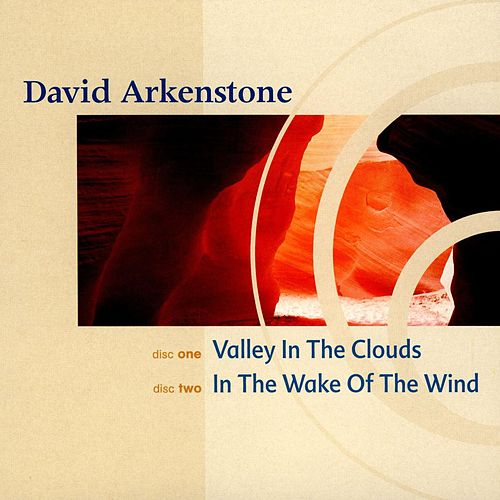 Valley in the Clouds/In the Wake of the Wind by David Arkenstone