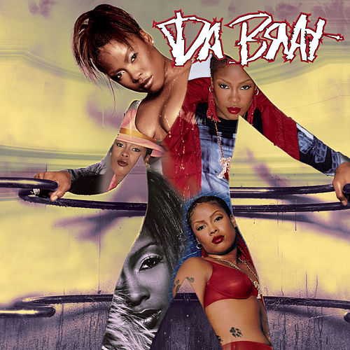 Unrestricted by Da Brat