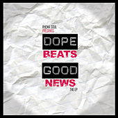 Dope Beats & Good News by Rhema Soul