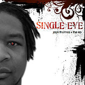 Single Eye by Jaye Thomas