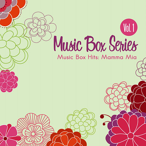 Music Box Hits: Mamma Mia by Musicbox Masters