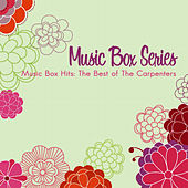 Music Box Hits: The Best of The Carpenters by Musicbox Masters