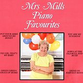 Piano Favourites by Mrs. Mills