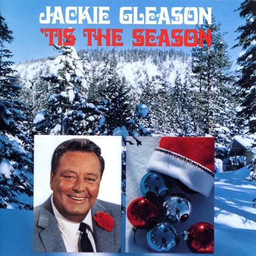 'Tis The Season by Jackie Gleason