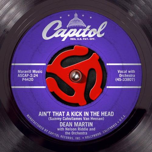 Ain't That A Kick by Dean Martin