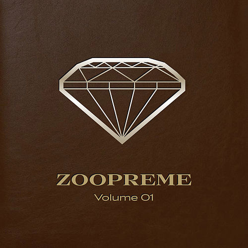 Zoopreme Volume 01 by Various Artists