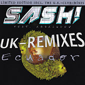 Ecuador - U.K. Remixes E.P. by Sash!