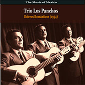 The Music of Mexico / Trio Los Panchos / Boleros Romanticos (1954) by Trio Los Panchos