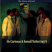 The Music of Brazil / Os Cariocas & Ismail Netto by Os Cariocas