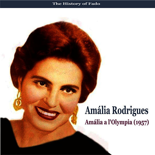 The Music of Portugal / Amália a l'Olympia (1957) by Amalia Rodrigues