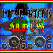 Love Rock Album by Various Artists