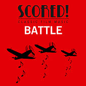 SCORED! Classic Film Music - Battle by Various Artists