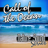 Call of the Ocean (Nature Sounds) by Nature Sound Series