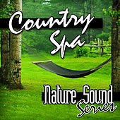 Country Spa (Nature Sounds) by Nature Sound Series