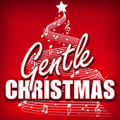 Gentle Christmas by Patriotic Fathers