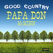 Good Country by Papa Don McMinn