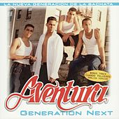 Generation Next by Aventura
