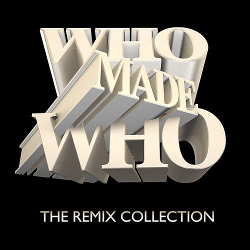 The Remix Collection von WhoMadeWho
