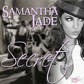 Secret - Single by Samantha Jade
