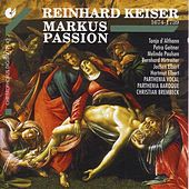 KEISER, R.: St. Mark Passion (Parthenia, Brembeck) by Hartmut Elbert
