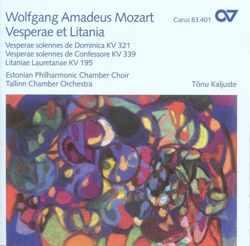 MOZART, W.A.: Vesperae solennes de Dominica / Litaniae lauretanae / Vesperae solennes de confessore (Estonian Philharmonic Chamber Choir) by Tonu Kaljuste