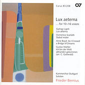 SCARLATTI, D.: Stabat Mater / LIGETI, G.: Lux aeterna / BOYD, A.: As I Crossed a Bridge of Dreams (Stuttgart Chamber Choir, Bernius) by Frieder Bernius