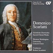 SCARLATTI, D.: Iste confessor / Miserere in E minor / Salve regina / Te Deum / Cibavit nos Dominus (Western Washington University Concert Choir) by Robert Scandrett
