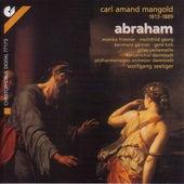 MANGOLD, C.A.: Abraham [Oratorio] by Gerd Turk