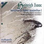 Choral Music - HOFHAIMER, P. / ISAAC, H. / SENFL, L. / JOSQUIN DES PREZ / FESTA, C. (Motets for Emperor Maximilian I) (Hofkapelle Ensemble, Procter) by Michael Procter