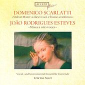 SCARLATTI, D.: Stabat Mater / ESTEVES, J.R.: Mass (Currende Vocal Ensemble, Nevel) by Erik van Nevel