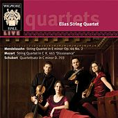 Elias String Quartet: String Quartets By Mendelssoh, Mozart & Schubert by Elias String Quartet