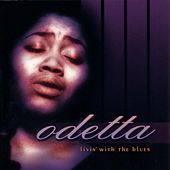 Livin' With The Blues by Odetta