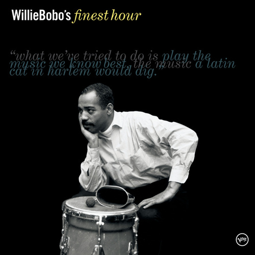 Willie Bobo's Finest Hour by Willie Bobo