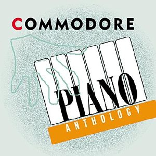 Commodore Piano Anthology by Various Artists