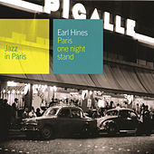 Jazz In Paris: Paris One Night Stand by Earl Fatha Hines