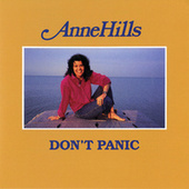 don't panic by Anne Hills
