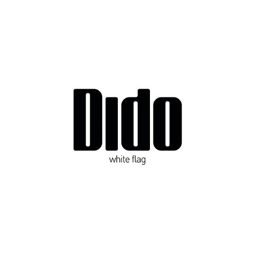 White Flag by Dido