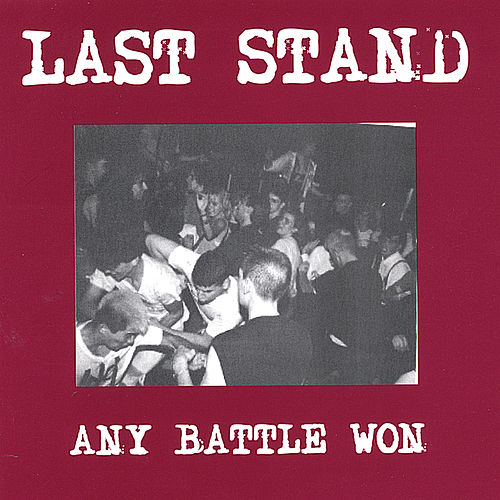 Any Battle Won by Last Stand
