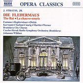Die Fledermaus by Johann Strauss, Jr.
