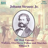 100 Most Famous Works Vol. 8 by Johann Strauss, Jr.