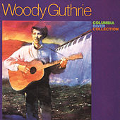 Columbia River Collection by Woody Guthrie
