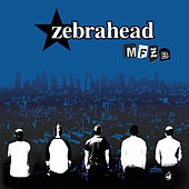 Mfzb by Zebrahead