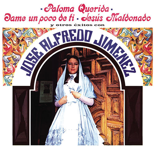 Paloma Querida Y Otros Exitos by Jose Alfredo Jimenez