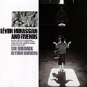 The Doudouk/Beyond Borders by Levon Minassian & Friends