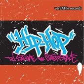 Hip Hop Sh*T by Dj Sat One