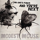 No One's First, and You're Next Ep by Modest Mouse