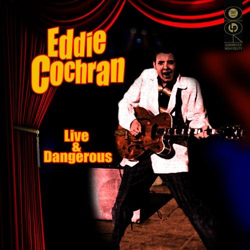 Live & Dangerous by Eddie Cochran
