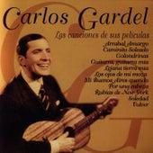 Carlos Gardel, La Música De Sus Películas by Carlos Gardel