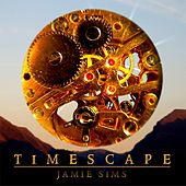 Timescape by Jamie Sims