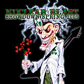 Nuclear Blast Showdown Spring 2009 by Various Artists